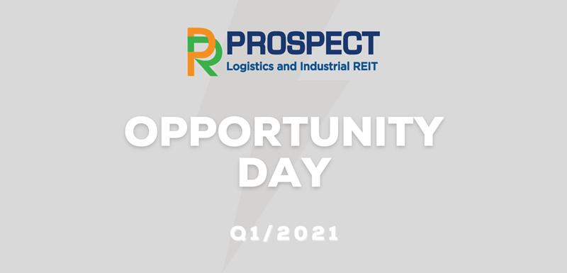 PROSPECT Opportunity Day อัพเดทผลการดำเนินงาน Q1/2021