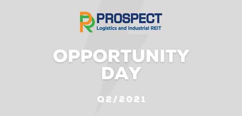 PROSPECT Opportunity Day อัพเดทผลการดำเนินงาน Q2/2021